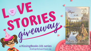 Love Stories GIVEAWAY: Hope In the Mountain River