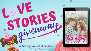 Love Stories GIVEAWAY: How to Kiss a Guy in Ten Days
