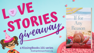 Love Stories GIVEAWAY: If For Any Reason