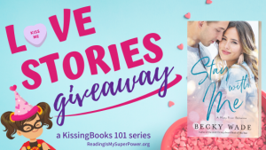 Love Stories GIVEAWAY: Stay With Me