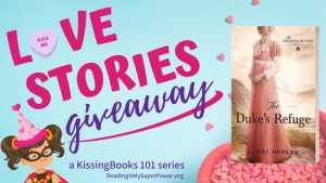 Love Stories GIVEAWAY: The Duke's Refuge