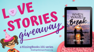 Love Stories GIVEAWAY: When Waves Break