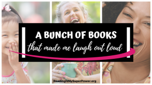 A Bunch of Books That Made Me Laugh Out Loud