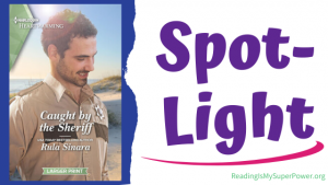 Book Spotlight: Caught By the Sheriff by Rula Sinara