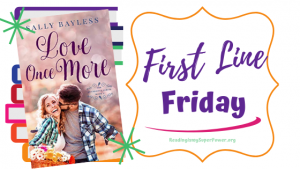 First Line Friday (week 186): Love Once More