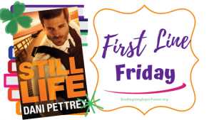 First Line Friday (week 185): Still Life