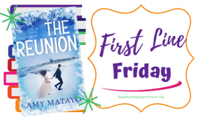 First Line Friday (week 187): The Reunion