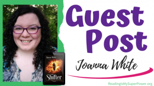 Guest Post (and a Giveaway!): Joanna White & Shifter