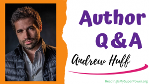 Author Interview (and a Giveaway!): Andrew Huff & A Cross to Kill