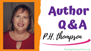 Author Interview (and a Giveaway!): P.H. Thompson & Benaiah – Mighty Man of God