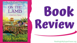 Book Review (and a Giveaway!): On the Lamb by Tina Kashian