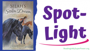 Book Spotlight (and a Giveaway!): Selah's Stolen Dream by Susan Count