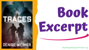 Book Spotlight (and a Giveaway!): Traces by Denise Weimer