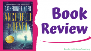 Book Review (and a Giveaway!): Anchored by Death by Catherine Finger