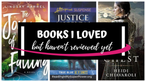 Top Ten Tuesday: Books I Loved But Haven't Reviewed Yet