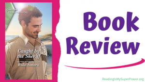 Book Review: Caught By The Sheriff by Rula Sinara