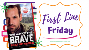 First Line Friday (and a Giveaway!): The Way of the Brave