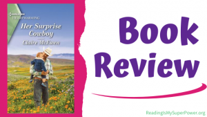 Book Review (and a Giveaway!): Her Surprise Cowboy by Claire McEwen