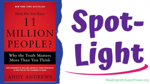 Book Spotlight (and a Giveaway!): How Do You Kill 11 Million People by Andy Andrews