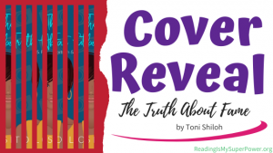 Cover Reveal: The Truth About Fame by Toni Shiloh