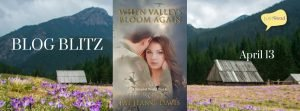 Book Spotlight (and a Giveaway!): When Valleys Bloom Again by Pat Jeanne Davis