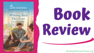Book Review (and a Giveaway!): Winning Back Her Heart by Allie Pleiter