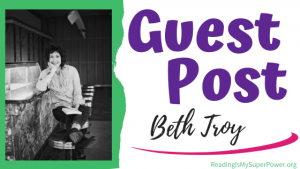 Guest Post (and a Giveaway!): Beth Troy & Lu