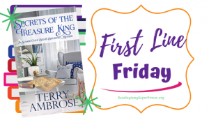 First Line Friday (and a Giveaway!): Secrets of the Treasure King