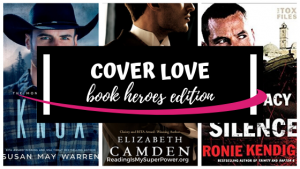 Top Ten Tuesday: Why I Love Heroes On Book Covers