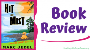 Book Review (and a Giveaway!): Hit and Mist by Marc Jedel