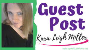 Guest Post (and a Giveaway!): Kara Leigh Miller & Perfectly Imperfect