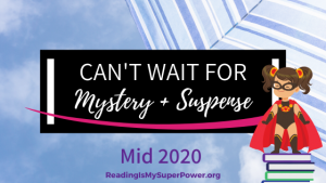 New Releases I'm Excited About: Mid 2020 Mystery & Suspense Fiction