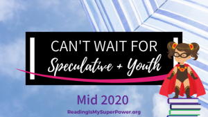 New Releases I'm Excited About: Mid 2020 Speculative & Youth Fiction