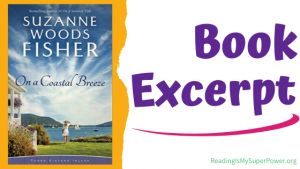 Book Excerpt: On a Coastal Breeze by Suzanne Woods Fisher