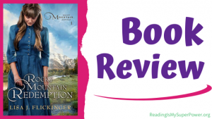 Book Review (and a Giveaway!): Rocky Mountain Redemption by Lisa J. Flickinger