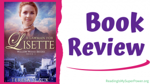 Book Review: A Lawman for Lisette by Teresa Slack
