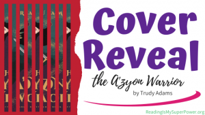 Cover Reveal: The A'zyon Warrior by Trudy Adams