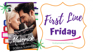 First Line Friday (and a Giveaway!): Coming Home to Maverick