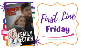 First Line Friday (week 198): Deadly Connection