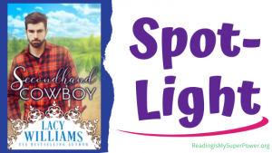 Book Spotlight (and Giveaway Info): Secondhand Cowboy by Lacy Williams