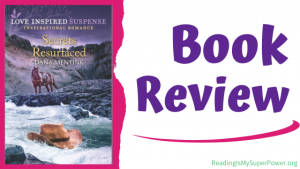 Book Review (and a Giveaway!): Secrets Resurfaced by Dana Mentink