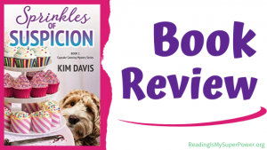 Book Review (and a Giveaway!): Sprinkles of Suspicion by Kim Davis