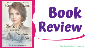 Book Review: The Lady and The Mountain Man by Misty M. Beller