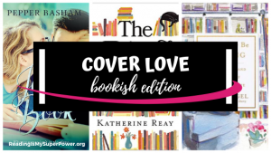 Top Ten Tuesday: Cover Love – Bookish Edition