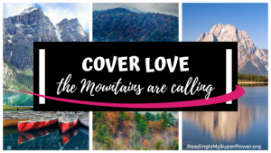 Top Ten Tuesday: Cover Love – The Mountains are Calling