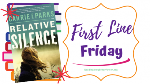 First Line Friday (week 204): Relative Silence