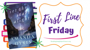 First Line Friday (and a Giveaway!): Set the Stars Alight