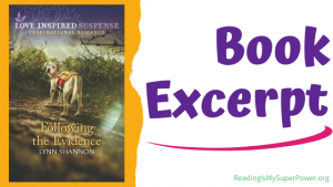 Book Excerpt (and a Giveaway!): Following the Evidence by Lynn Shannon