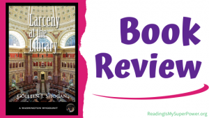 Book Review (and a Giveaway!): Larceny at the Library by Colleen J. Shogan