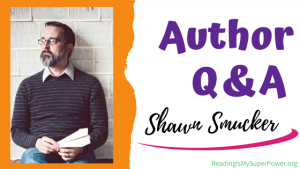 Author Interview (and a Giveaway!): Shawn Smucker & These Nameless Things